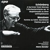 Schoenberg: A Survivor from Warsaw - 5 Orchestral Pieces - Begleitungsmusik zu einer Lichtspielszene - Messiaen: Hymne au Saint-Sacrement by Various Artists