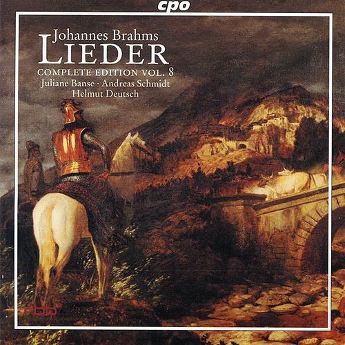 Brahms: Lieder (Complete Edition, Vol. 8) by Juliane Banse
