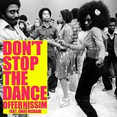 Don't Stop the Dance by Offer Nissim