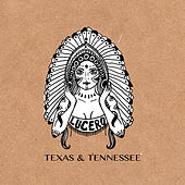 Texas & Tennessee by Lucero