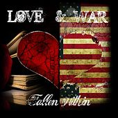 Love and War by The Fallen Within