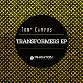 Transformers EP by Tony Campos