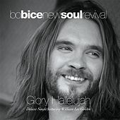 Glory Hallelujah Deluxe Single (feat. William Lee Golden) by Bo Bice