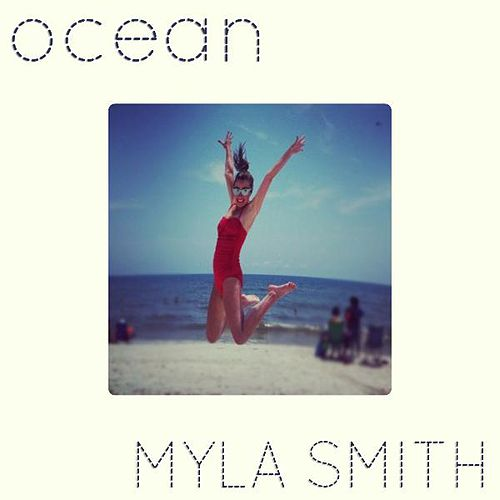 Ocean by Myla Smith
