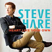 Heart Like Your Own by Steve Hare