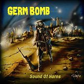 Sound Of Horns by Germ Bomb