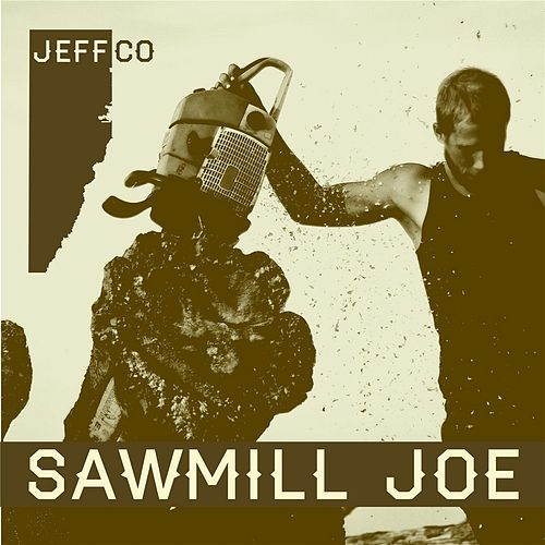 Jeffco by Sawmill Joe