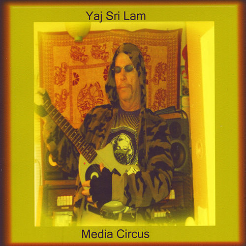 Media Circus by Yaj Sri Lam