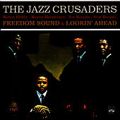 Freedom Sound & Lookin' Ahead by The Crusaders
