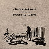 Return To Tucson by Giant Sand