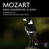 Mozart: Piano Concerto No. 25 K. 503 by Howard Shelley