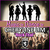 Rock That (featured music in Dance Moms) by Cheryline Lim