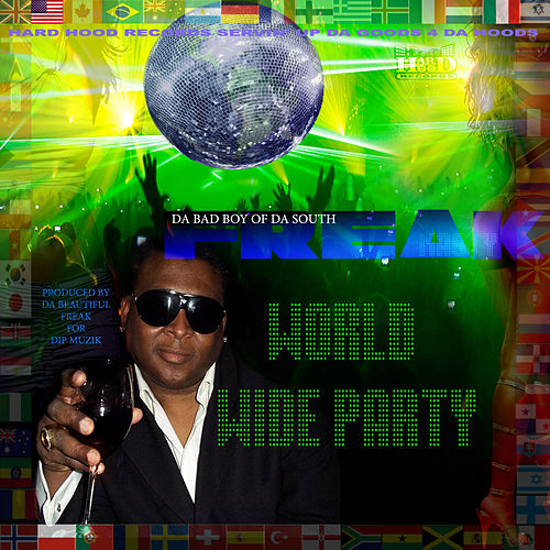 World Wide Party by Freak Nasty