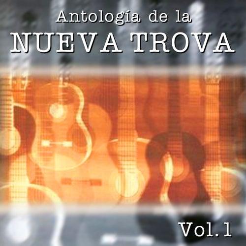 Antologia de la Nueva Trova, Vol. 1 by Various Artists