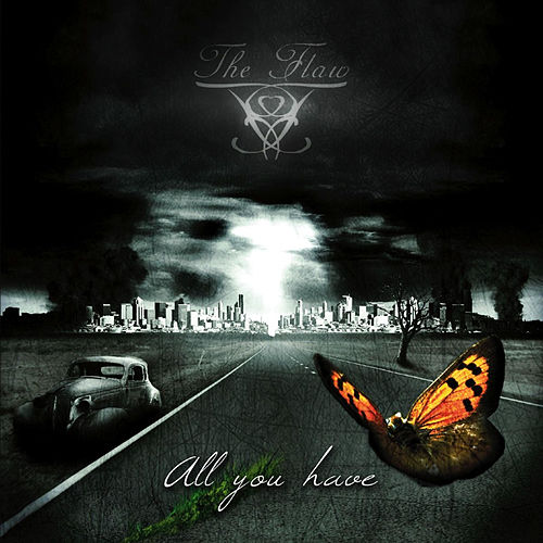 All You Have by Flaw