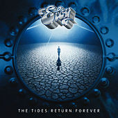 The Tides Return Forever (Remastered) von Eloy