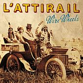 Wire Wheels by L'Attirail