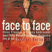 Face to Face by Chico Freeman