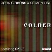 Colder by John Gibbons