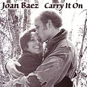 Carry It On by Joan Baez