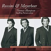 Meyerbeer Songs: Thomas Hampson by Geoffrey Parsons