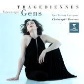 Tragédiennes by Les Talens Lyriques