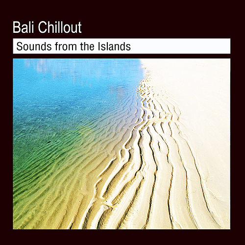 Bali Chill Out by VVAA