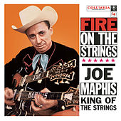 Fire On The Strings by Joe Maphis