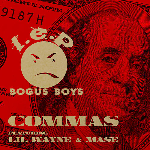 Commas by LEP Bogus Boys