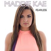 Fearless by Maddie Kae
