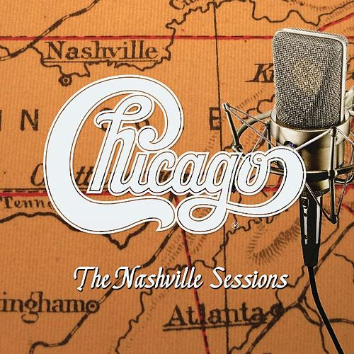 The Nashville Sessions by Chicago