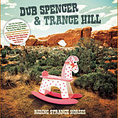 Riding Strange Horses by Dub Spencer