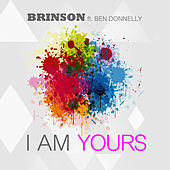 I Am Yours by Christopher Brinson