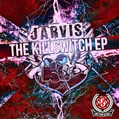 Killswitch EP by Jarvis