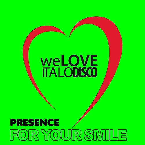 For Your Smile by Presence