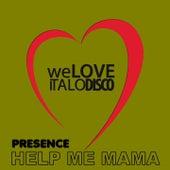 Help Me Mama, Vol. 2 by Presence