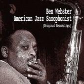 American Jazz Saxophonist von Ben Webster