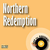 Northern Redemption - Single by Off the Record