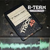 8-Track Mind by B-Team Blues Band