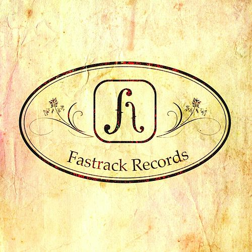 Fastrack Records Presents by Various Artists