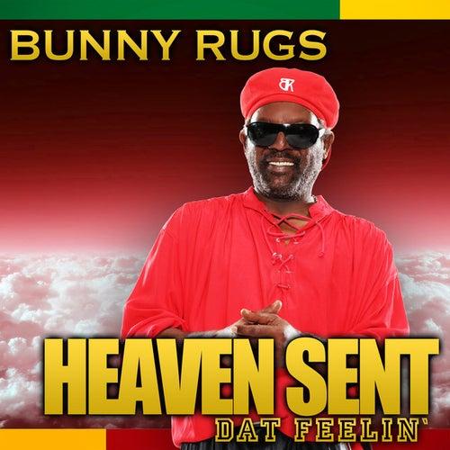 Heaven Sent/Dat Feelin' - Single by Bunny Rugs