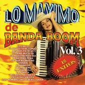 Lo Maximo De Banda Boom Vol. 3 by Banda Boom