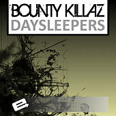 Bounty Killaz by The Daysleepers