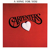 A Song For You by The Carpenters