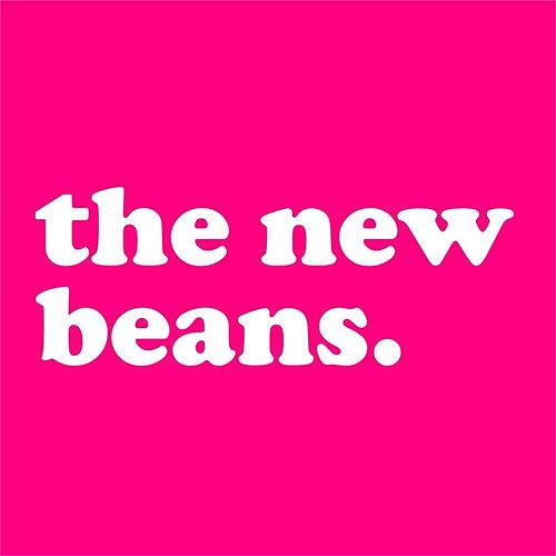 The New Beans by The New Beans