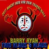 Zeit macht nur vor dem Teufel halt by Barry Ryan