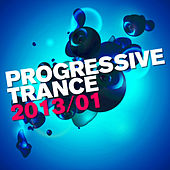 Progressive Trance 2013/01 by Various Artists