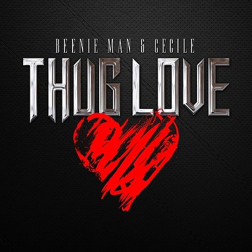 Thug Love - Single by Beenie Man