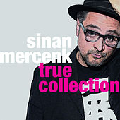 True Collection by Sinan Mercenk