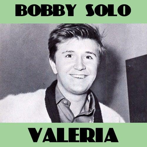 Valeria by Bobby Solo